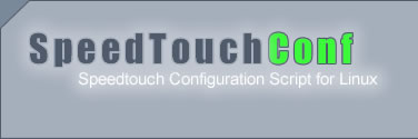 SpeedTouchConf - The Speedtouch Configuration script for Linux